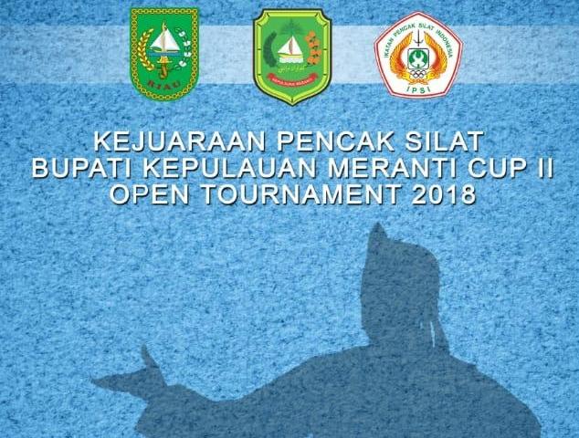 Kejuaraan Pencak Silat Bupati Kepulauan Meranti Cup II Open Tournament 2018.
