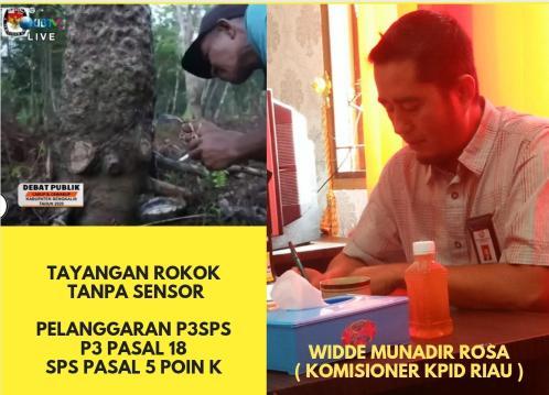 Kolase tangkap layar tayangan pelanggaran P3SPS dan Komisioner KPID Riau Bidang Pengawasan Program dan Isi Siaran Widde Munadir Rosa