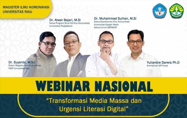 Program Pascasarjana (PPs) Jurusan Magister Ilmu Komunikasi, Fakultas Ilmu Sosial dan Ilmu Politik (FISIP) Universitas Riau (UR) mengelar website seminar (webinar) nasional.